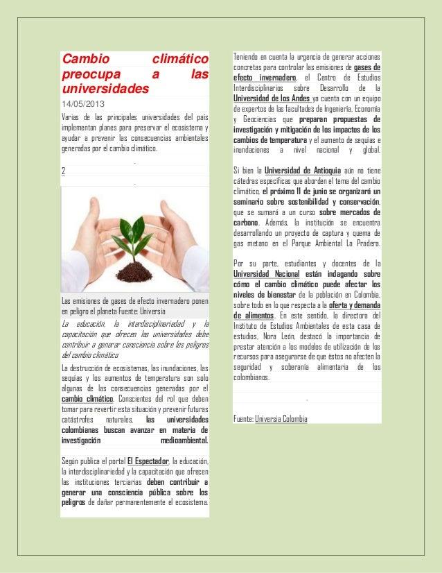 Cambio climáticopreocupa a lasuniversidades14/05/2013Varias de las principales universidades del paísimplementan planes pa...