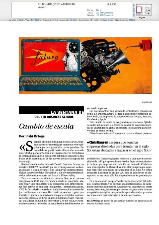 10/02/15EL MUNDO (INNOVADORES) MADRID Prensa: Diaria Tirada: 229.741 Ejemplares Difusión: 156.172 Ejemplares Página: 2 Sec...