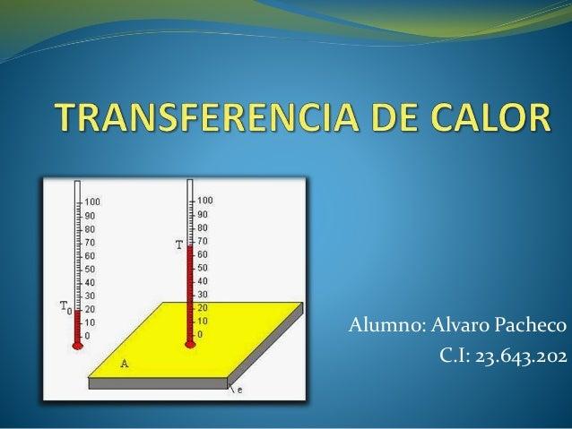 Alumno: Alvaro Pacheco C.I: 23.643.202