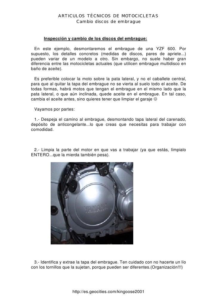 ARTICULOS TÉCNICOS DE MOTOCICLETAS                     Cambio discos de embrague         Inspección y cambio de los discos...