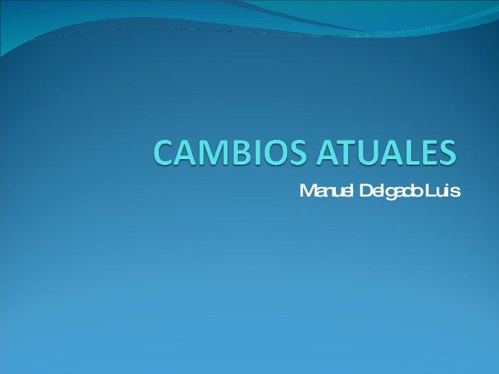 Manuel Delgado Luis