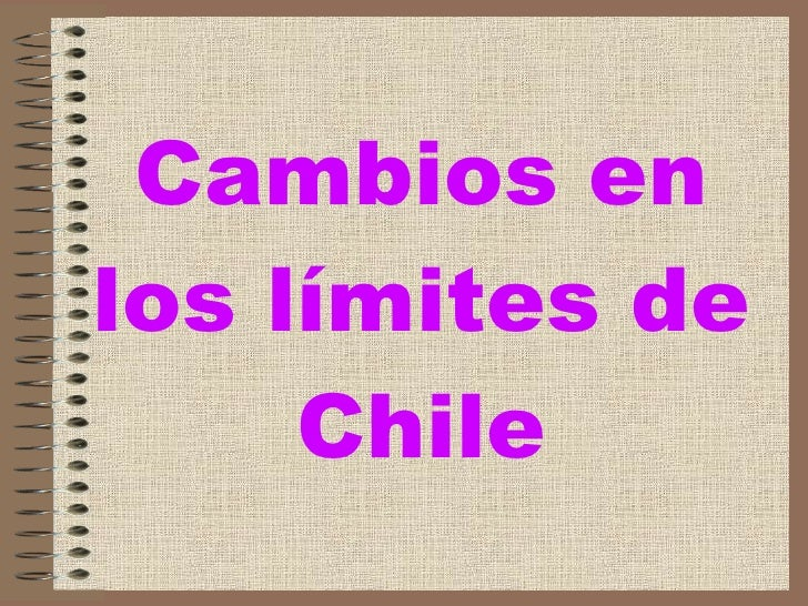 Cambios en los límites de Chile