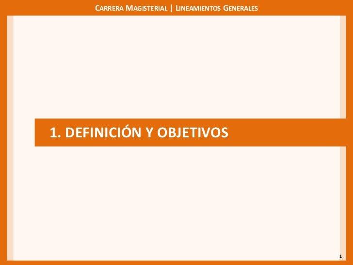 1<br />1. DEFINICIÓN Y OBJETIVOS<br />