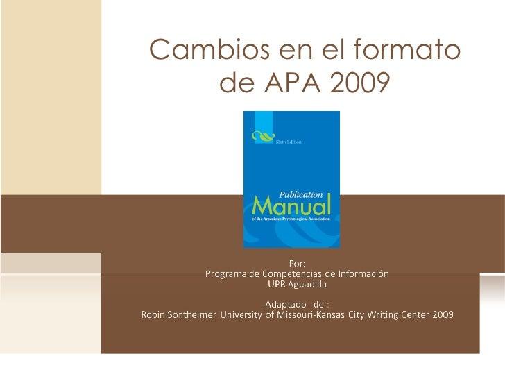 Cambios en el formato de APA 2009
