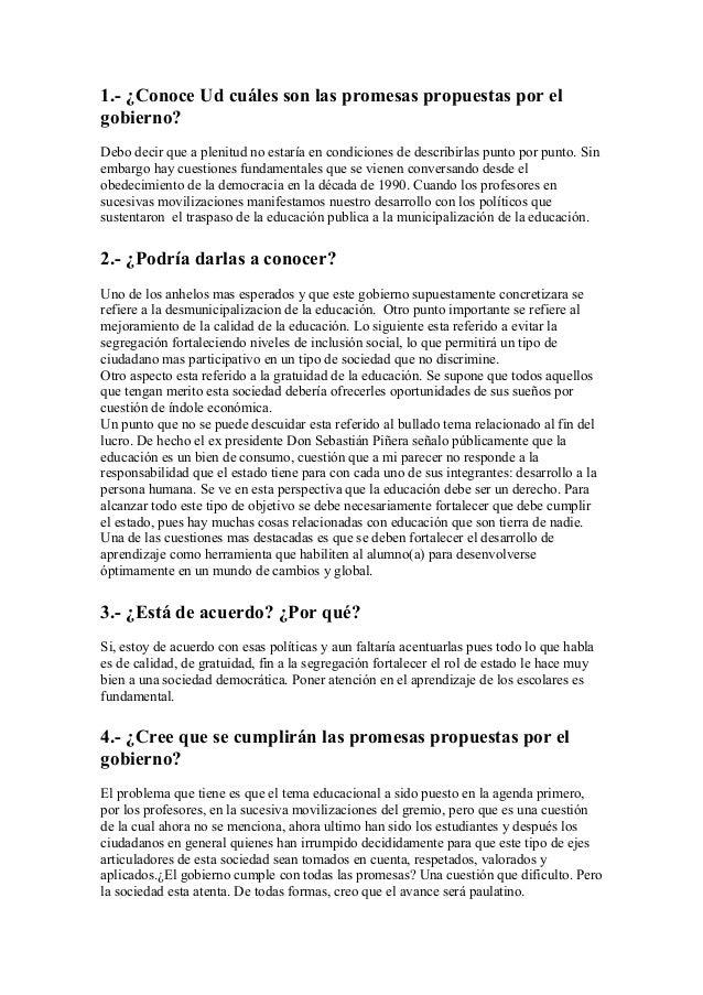 1.- ¿Conoce Ud cuáles son las promesas propuestas por el gobierno? Debo decir que a plenitud no estaría en condiciones de ...