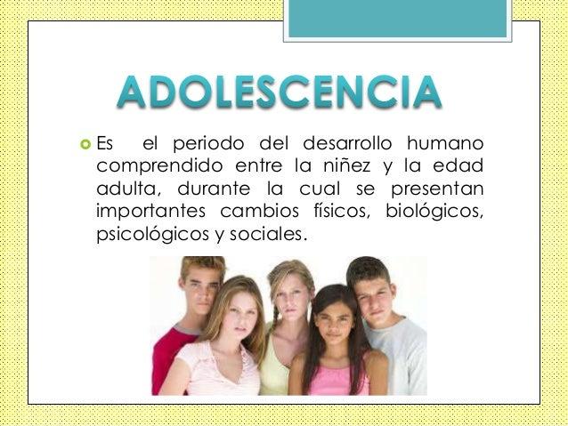 Cambios fisicos, psicologicos y sociales en el adolescente Slide 3