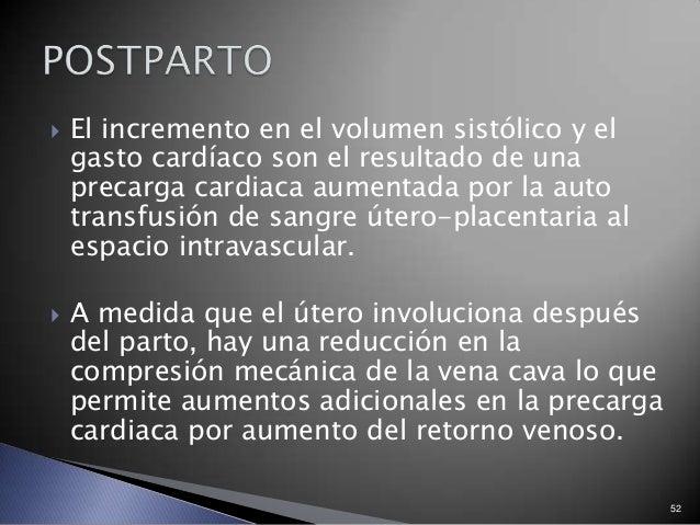  El incremento en el volumen sistólico y el gasto cardíaco son el resultado de una precarga cardiaca aumentada por la aut...