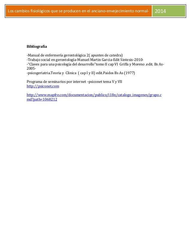 Los cambios fisiológicos que se producen en el anciano-envejecimiento normal- 2014 Bibliografía -Manual de enfermería gero...