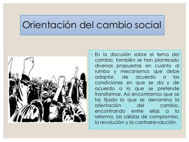 ◦ De acuerdo con Rocher (1990), lo que caracteriza básicamente a la revolución social es que divide netamente la historia ...