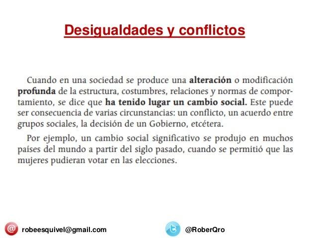 robeesquivel@gmail.com @RoberQro Desigualdades y conflictos