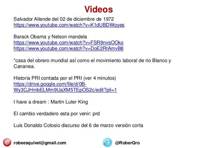 robeesquivel@gmail.com @RoberQro Salvador Allende del 02 de diciembre de 1972 https://www.youtube.com/watch?v=K1dUBDWoyes ...