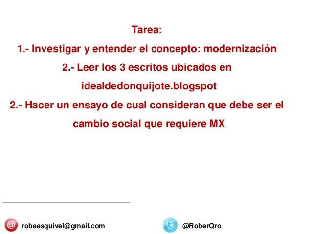 SECTORES Y ORGANIZACIONES 25/Diciembre/2013 Tarea: 1.- Investigar y entender el concepto: modernización 2.- Leer los 3 esc...