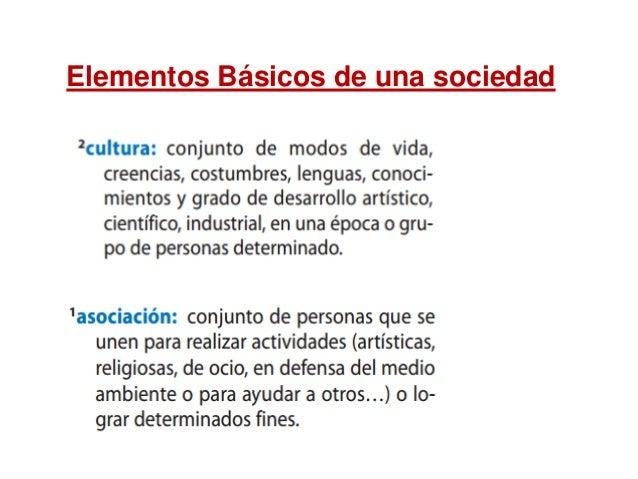 Elementos Básicos de una sociedad