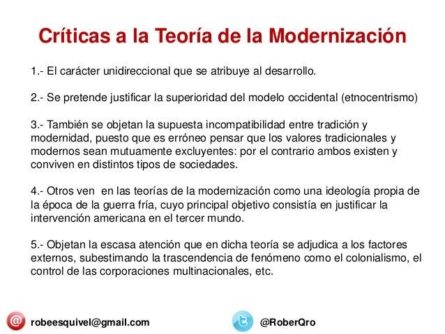 robeesquivel@gmail.com @RoberQro 1.- El carácter unidireccional que se atribuye al desarrollo. 2.- Se pretende justificar ...