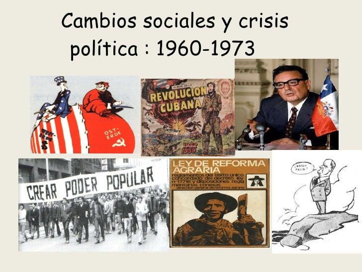 Cambios sociales y crisis política : 1960-1973