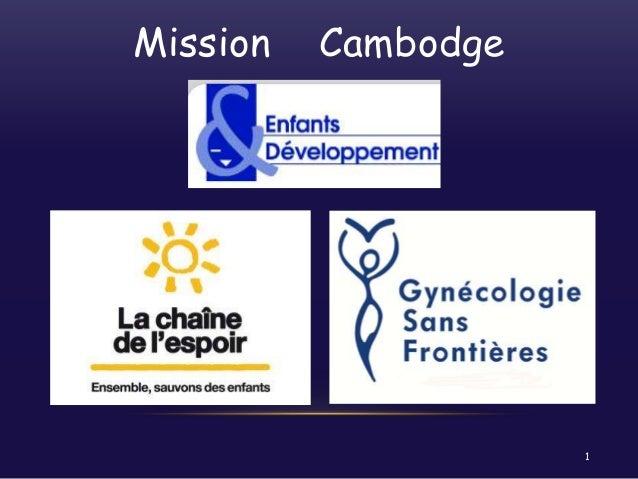 Mission  Cambodge  1