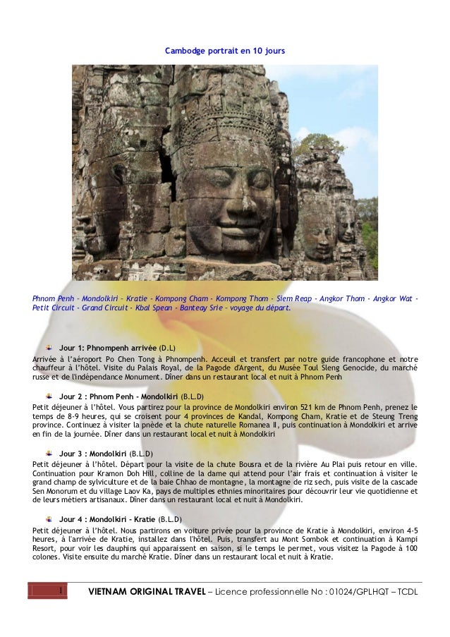 Cambodge portrait en 10 joursPhnom Penh – Mondolkiri – Kratie - Kompong Cham - Kompong Thom - Siem Reap - Angkor Thom - An...