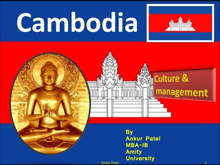 Cambodia Ankur Patel By  Ankur Patel MBA-IB Amity University