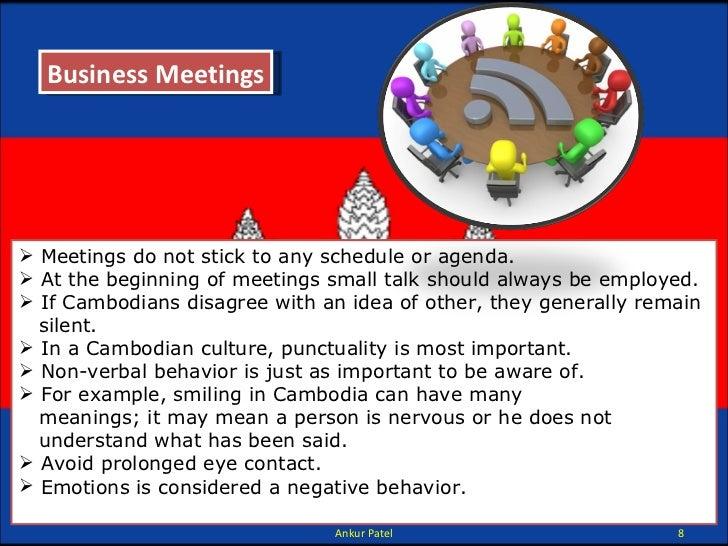 <ul><li>Meetings do not stick to any schedule or agenda. </li></ul><ul><li>At the beginning of meetings small talk should ...