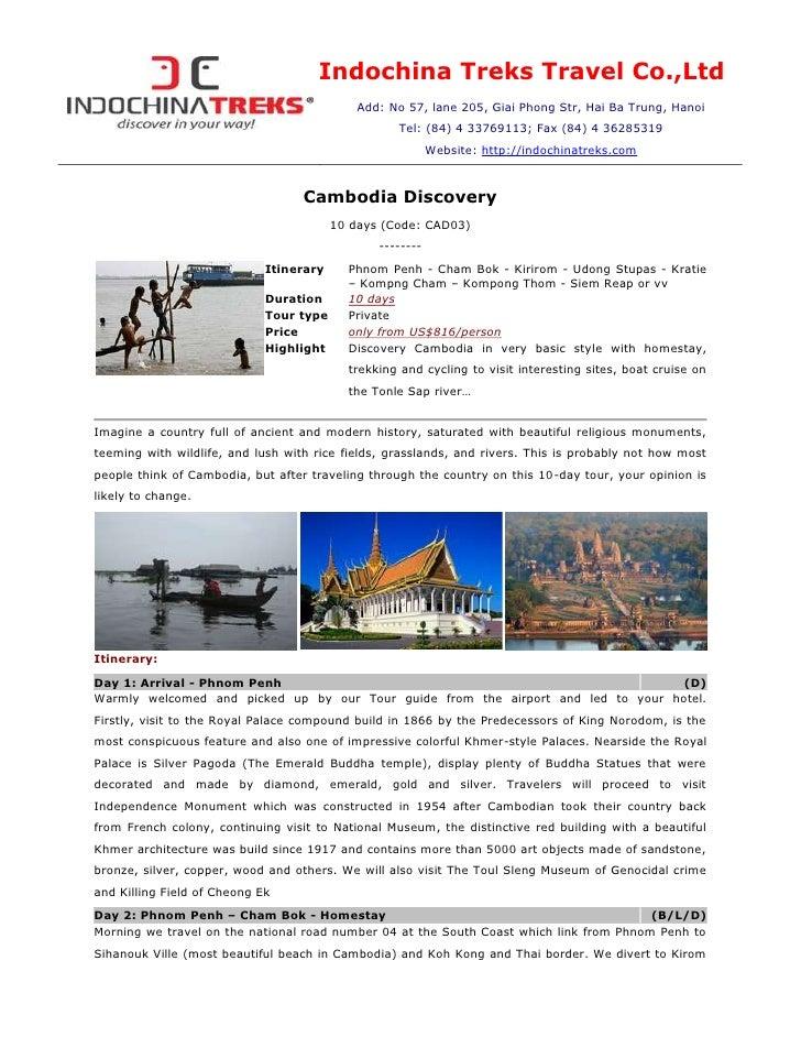 Indochina Treks Travel Co.,LtdAdd: No 57, lane 205, Giai Phong Str, Hai Ba Trung, HanoiTel: (84) 4 33769113; Fax (84) 4 36...