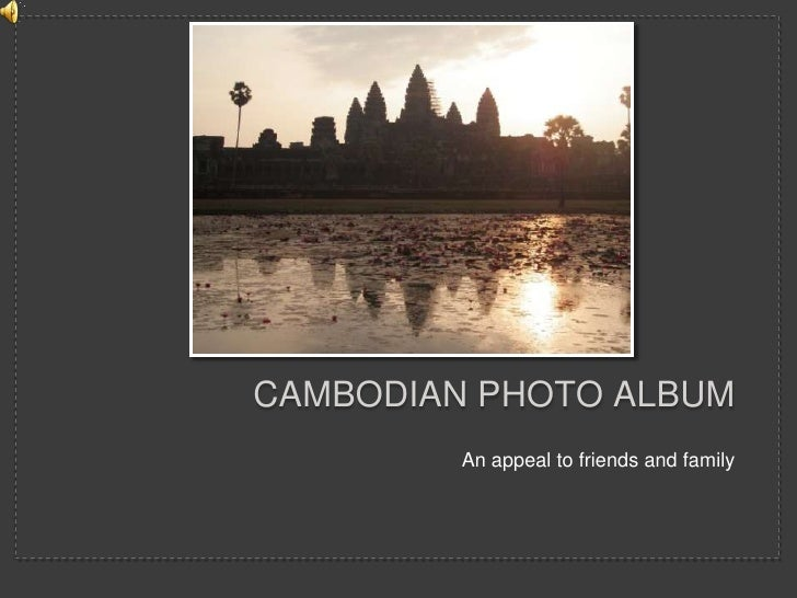 CAMBODIAN Photo Album<br />An appeal to friends and family<br />