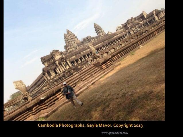 Cambodia Photographs. Gayle Mavor. Copyright 2013 www.gaylemavor.com