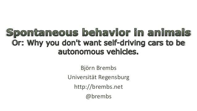 Björn Brembs Universität Regensburg http://brembs.net @brembs