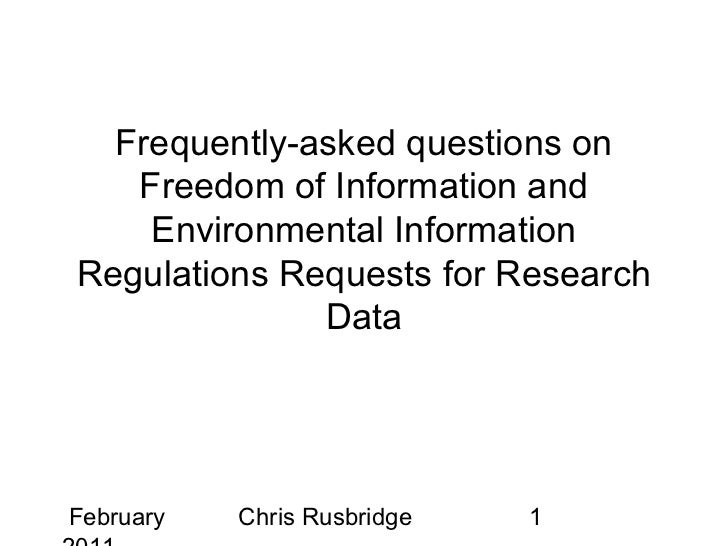 Frequently-asked questions on   Freedom of Information and    Environmental InformationRegulations Requests for Research  ...