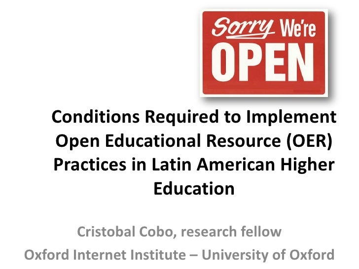 Conditions Required to Implement    Open Educational Resource (OER)    Practices in Latin American Higher                 ...