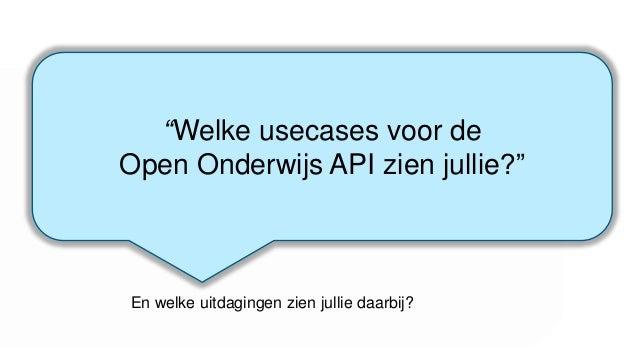 Online Reference https://openonderwijsapi.nl/ https://openonderwijsapi.nl/en/
