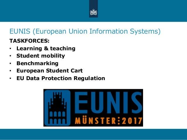 EUNIS (European Union Information Systems) TASKFORCES: • Learning & teaching • Student mobility • Benchmarking • European ...