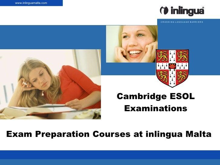 Cambridge ESOL Examinations Exam Preparation Courses at inlingua Malta | Anlass | Thema | Vorname Name | Datum www.inlingu...