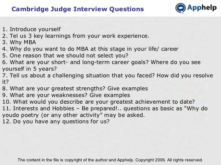 Cambridge Judge Interview Questions The content in the file is copyright of the author and Apphelp. Copyright 2006. All ri...