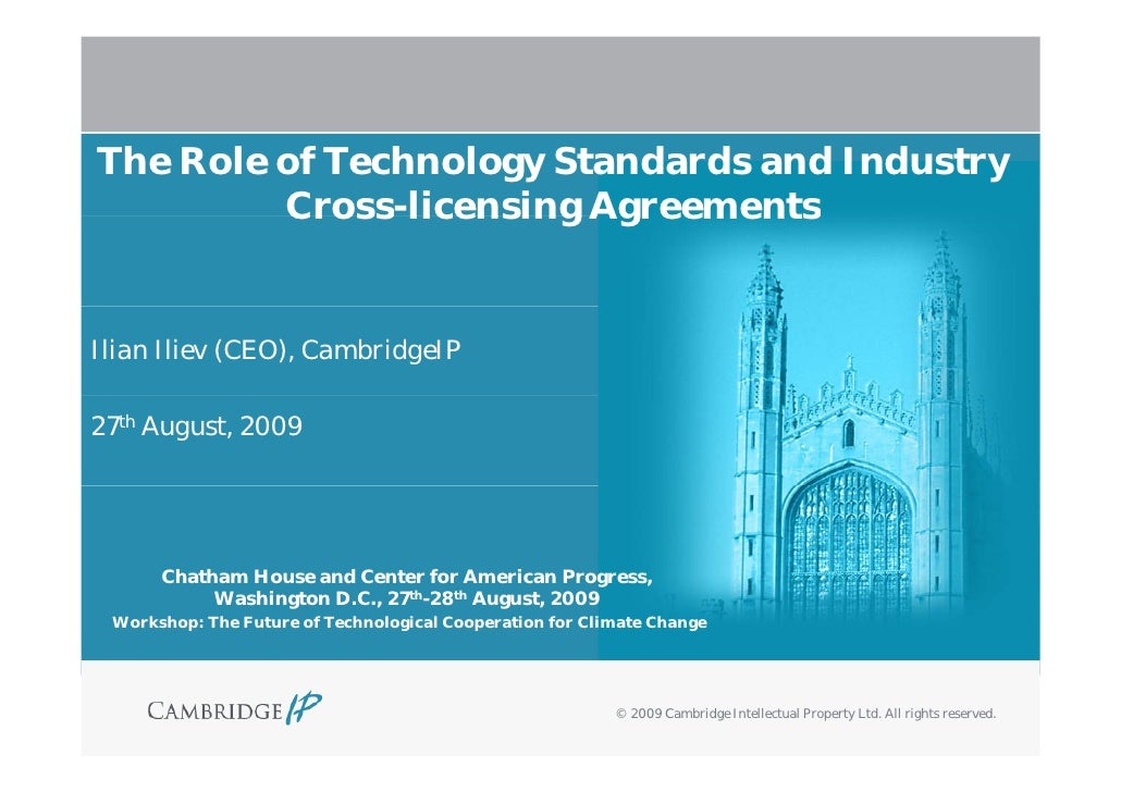 The Role of Technology Standards and Industry          Cross licensing          Cross-licensing Agreements   Ilian Iliev (...