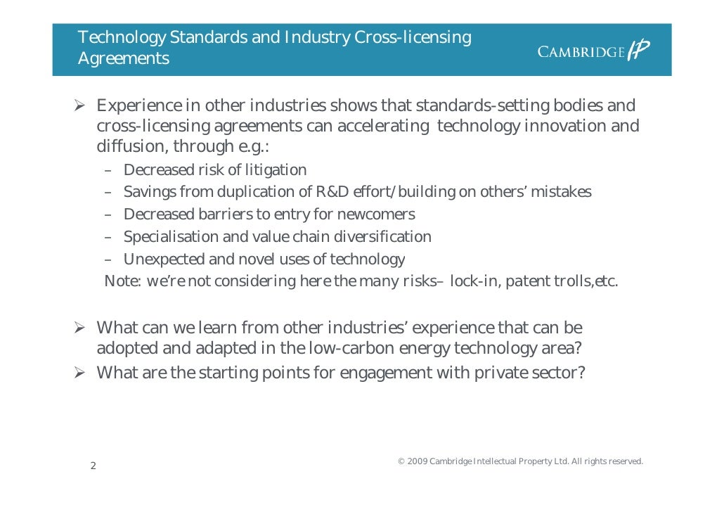 The Role Of Technology Standards And Industry Cross Licensing Agreeme