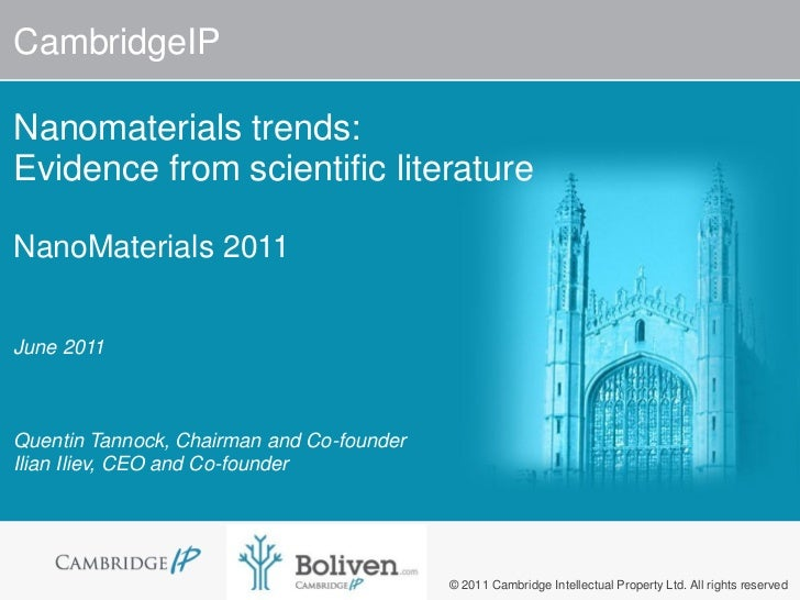CambridgeIPNanomaterials trends:Evidence from scientific literatureNanoMaterials 2011June 2011Quentin Tannock, Chairman an...
