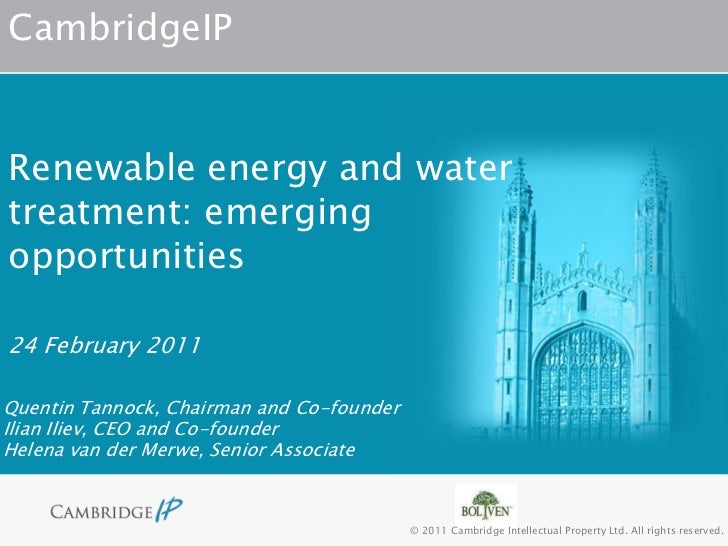 CambridgeIPRenewable energy and watertreatment: emergingopportunities24 February 2011Quentin Tannock, Chairman and Co-foun...