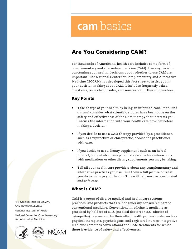 !Are You Considering CAM?For thousands of Americans, health care includes some form ofcomplementary and alternative medici...
