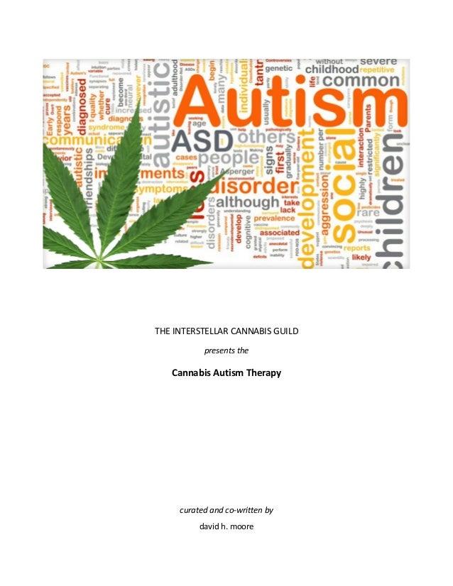 THEINTERSTELLARCANNABISGUILD presentsthe CannabisAutismTherapy            curatedandco‐wri...