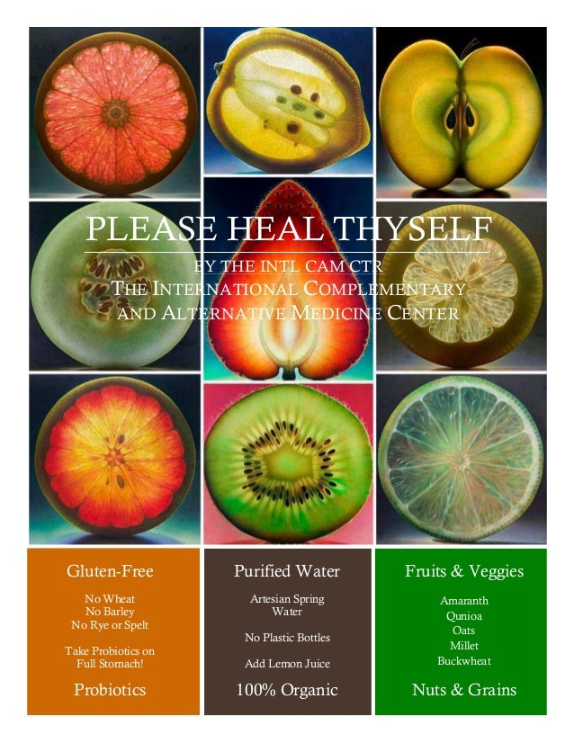 PLEASE HEAL THYSELF  Gluten-Free  No Wheat  No Barley  No Rye or Spelt  Take Probiotics on  Full Stomach!  Purified Water ...