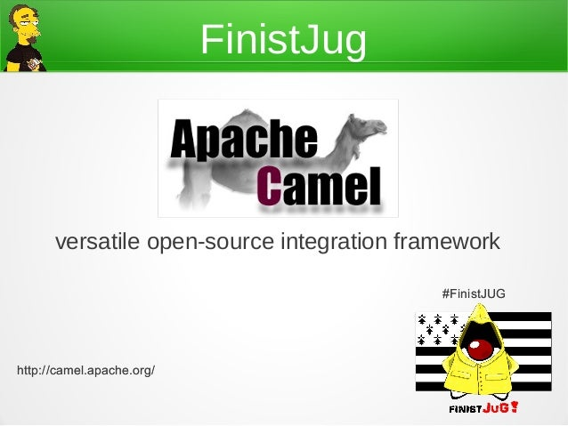 FinistJug      versatile open-source integration framework                                           #FinistJUGhttp://came...