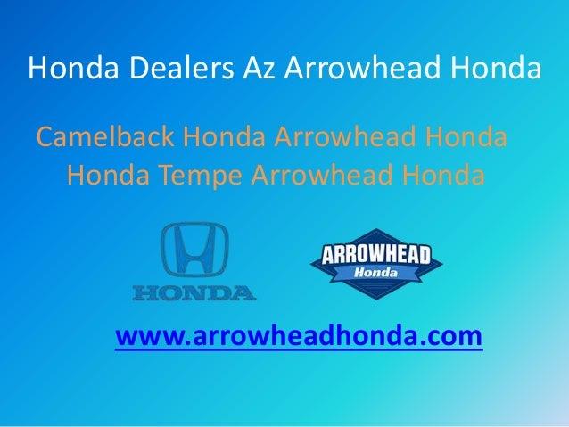 Camelback Honda Honda Tempe Arrowhead Honda