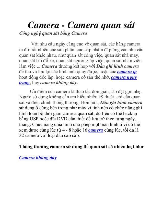 Camera - Camera quan sátCông nghệ quan sát bằng Camera       Với nhu cầu ngày càng cao về quan sát, các hãng camerara đời ...