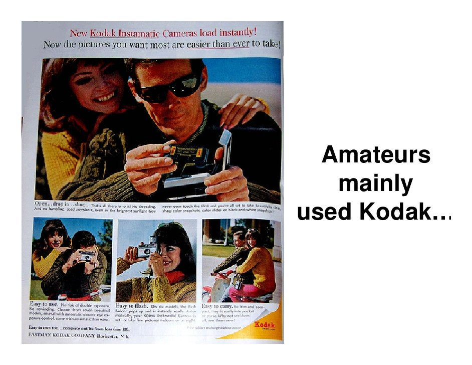 And No one was happier than   the film manufacturers…