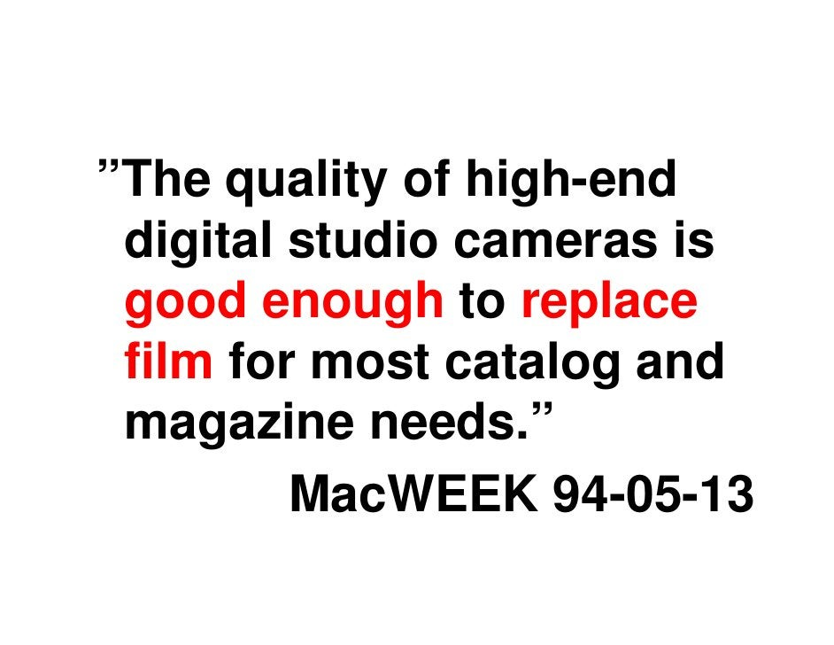It was marketed to photo journalists, hoping they'd be willing to pay for being     able to view images    instantly , tak...