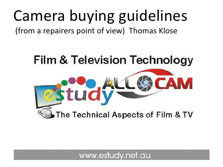 Camera buying guidelines  (from a repairers point of view)  Thomas Klose<br />