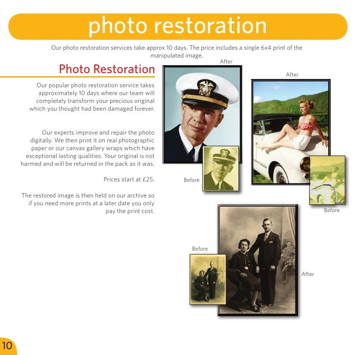 photo restoration                 Our photo restoration services take approx 10 days. The price includes a single 6x4 prin...