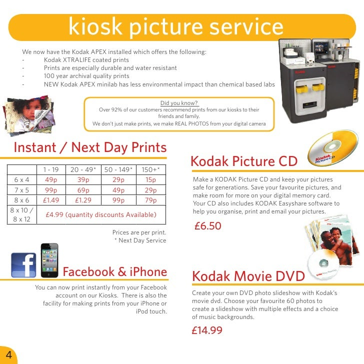 kiosk picture services     We now have the Kodak APEX installed which offers the following:     -    Kodak XTRALIFE coate...