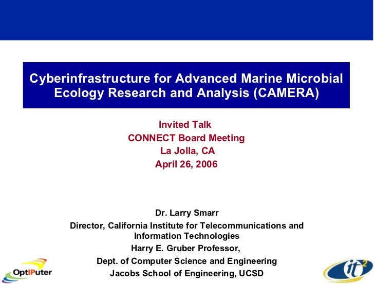 Cyberinfrastructure for Advanced Marine Microbial Ecology Research and Analysis (CAMERA) Invited Talk  CONNECT Board Meeti...