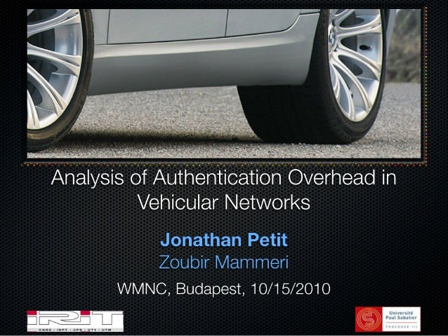 Analysis of Authentication Overhead in Vehicular Networks